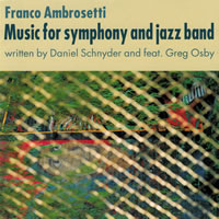 Music for Symphony and Jazz Band (Franco Ambrosetti)
